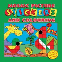 Mosaic Picture Stickers and Colouring Book (Green Cover)
