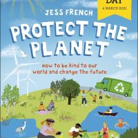 Jess French Protect The Planet  World Book Day 2021