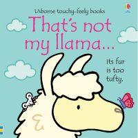 Usborne That's not my llama (Age 6 months +)