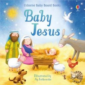 Baby Board Books Baby Jesus