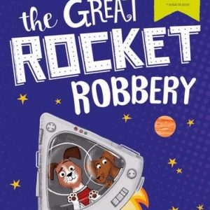 The Great Rocket Robbery  World Book Day