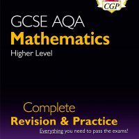 CGP GCSE maths AQA Complete revision and Practice