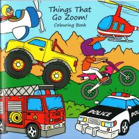 Things That Go Zoom!  Colouring Book